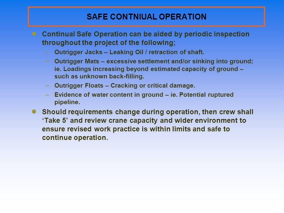 SAFE CONTNIUAL OPERATION