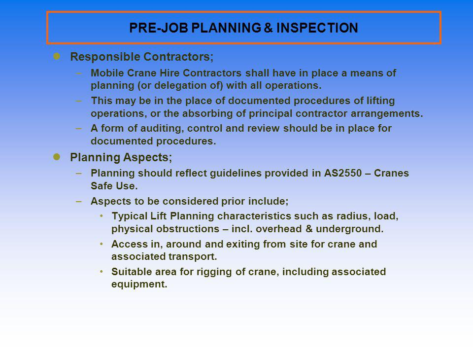 PRE-JOB PLANNING & INSPECTION