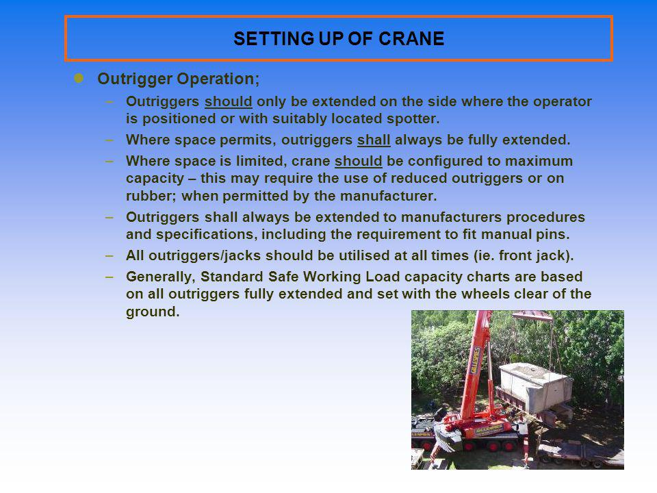 SETTING UP OF CRANE Outrigger Operation;