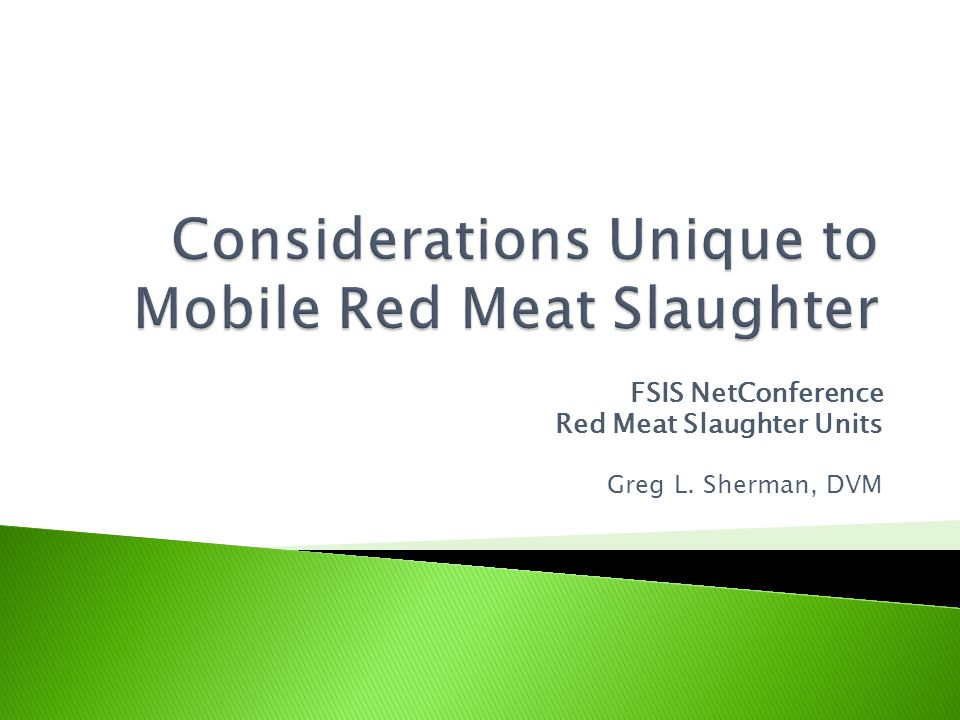 Considerations Unique to Mobile Red Meat Slaughter
