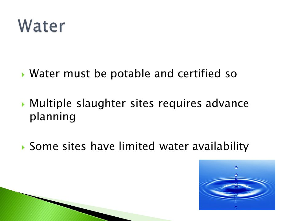 Water Water must be potable and certified so