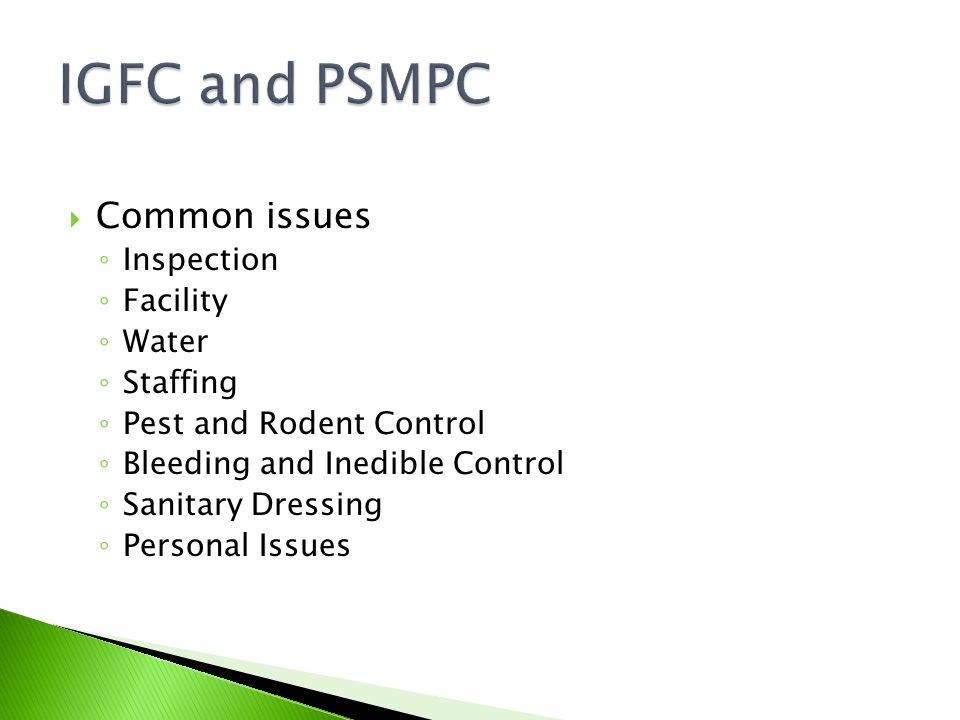 IGFC and PSMPC Common issues Inspection Facility Water Staffing