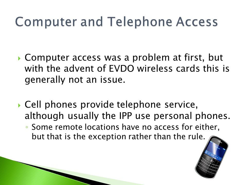 Computer and Telephone Access