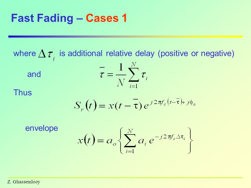 Fast Fading – Cases 1 where
