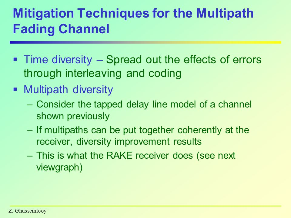 Mitigation Techniques for the Multipath Fading Channel