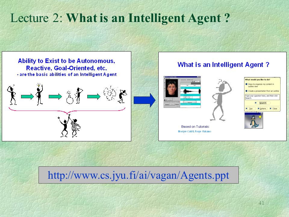Lecture 2: What is an Intelligent Agent