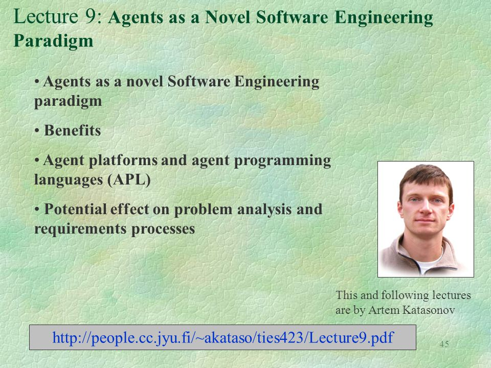 Lecture 9: Agents as a Novel Software Engineering Paradigm