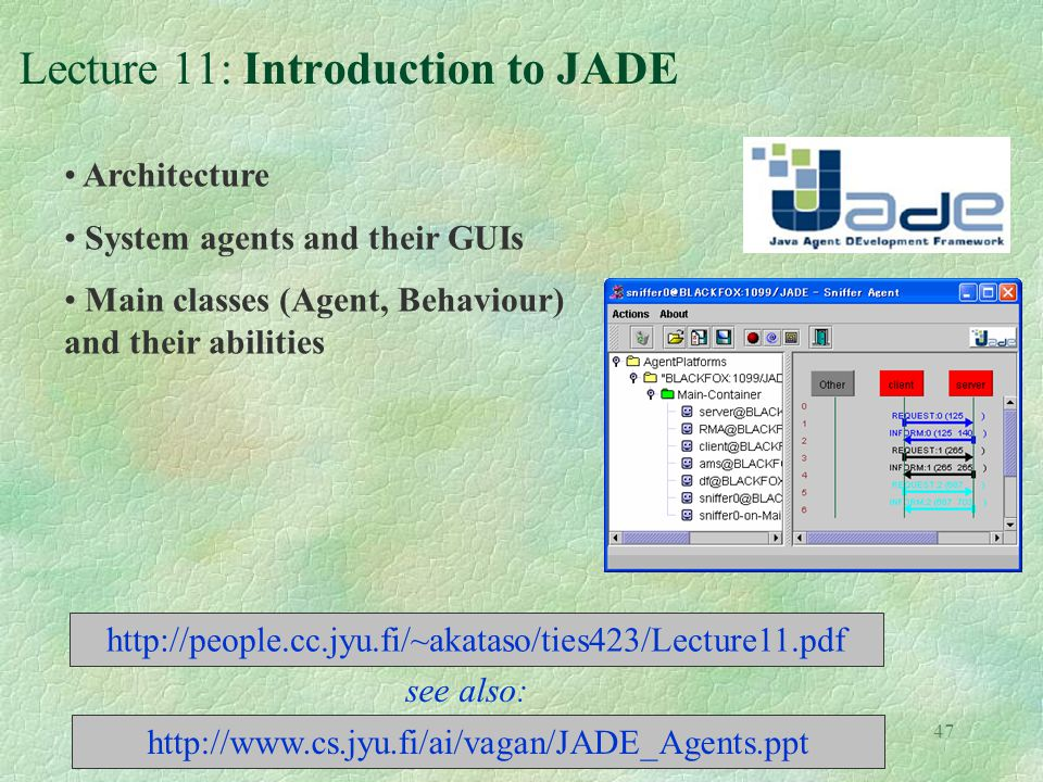 Lecture 11: Introduction to JADE