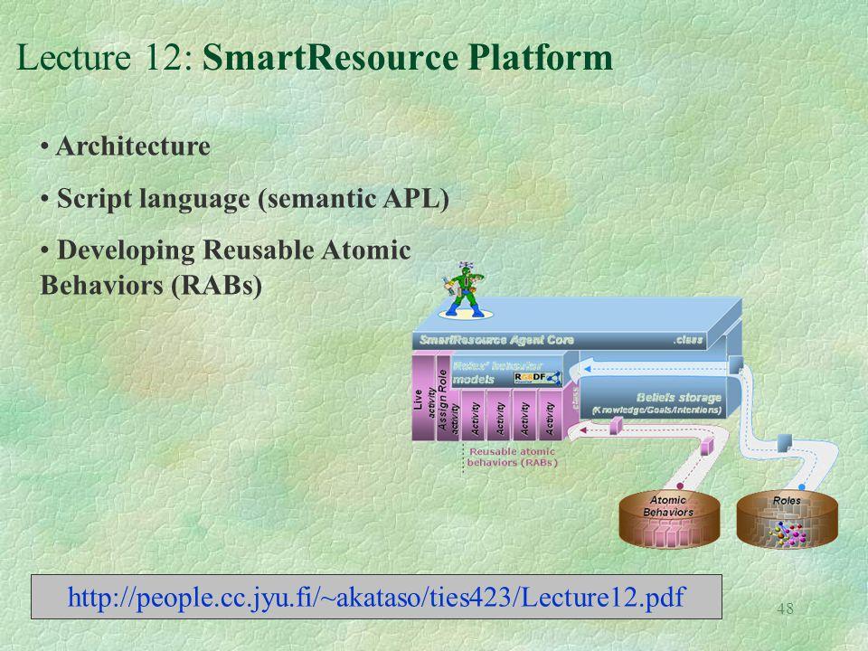 Lecture 12: SmartResource Platform