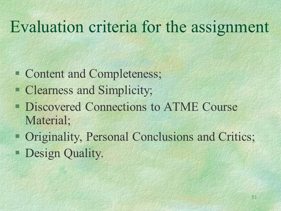 Evaluation criteria for the assignment