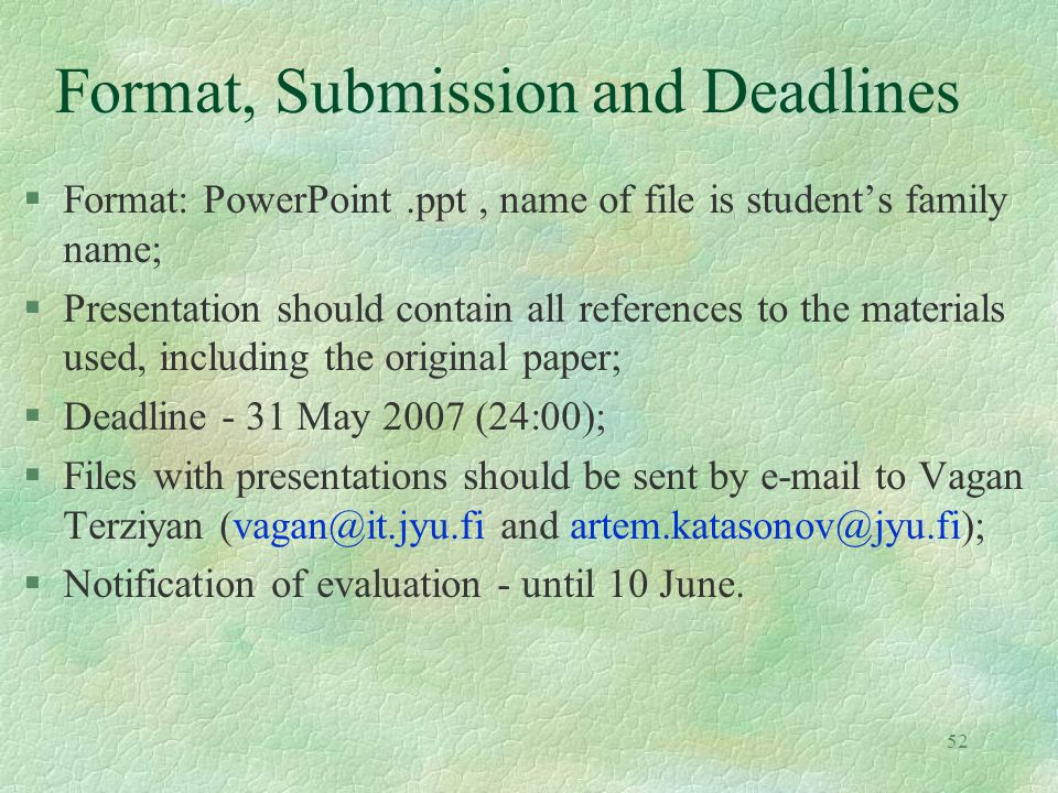 Format, Submission and Deadlines