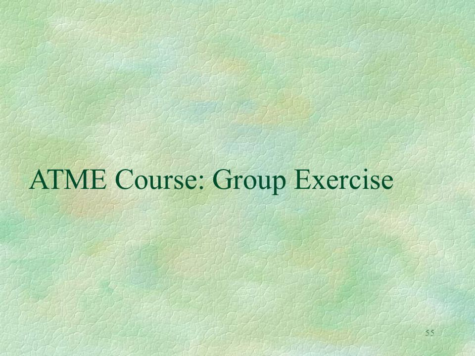 ATME Course: Group Exercise