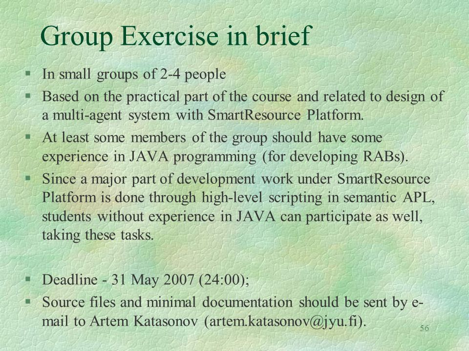 Group Exercise in brief