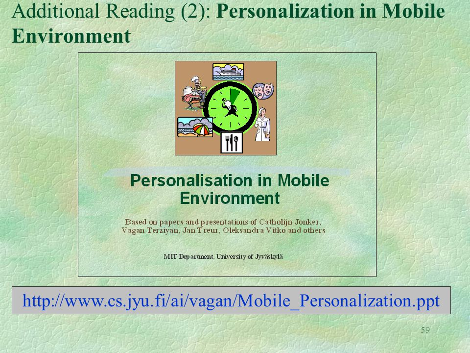 Additional Reading (2): Personalization in Mobile Environment