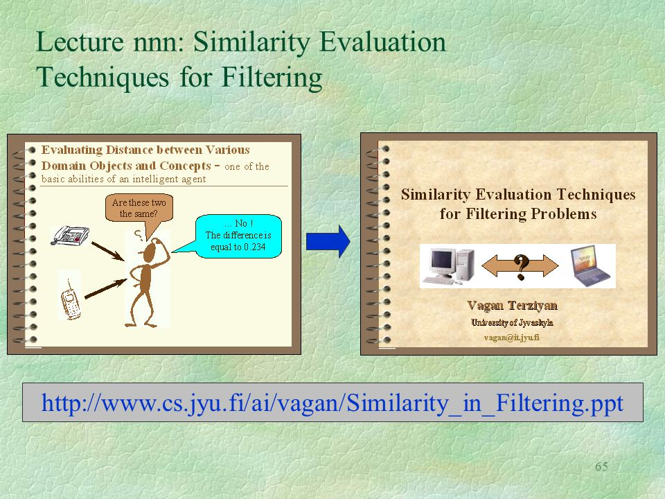 Lecture nnn: Similarity Evaluation Techniques for Filtering