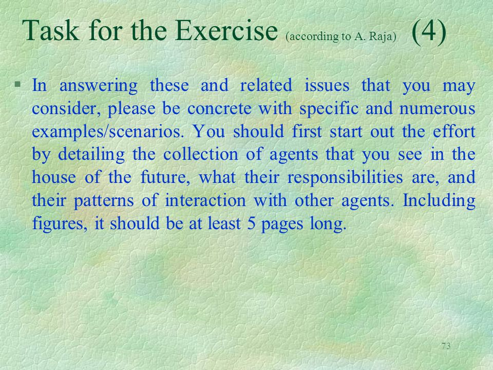 Task for the Exercise (according to A. Raja) (4)
