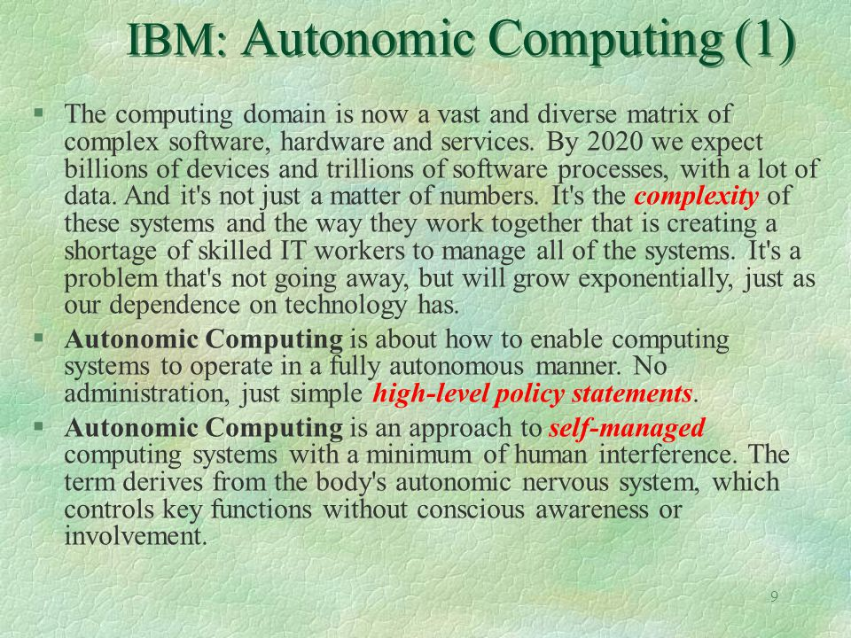 IBM: Autonomic Computing (1)