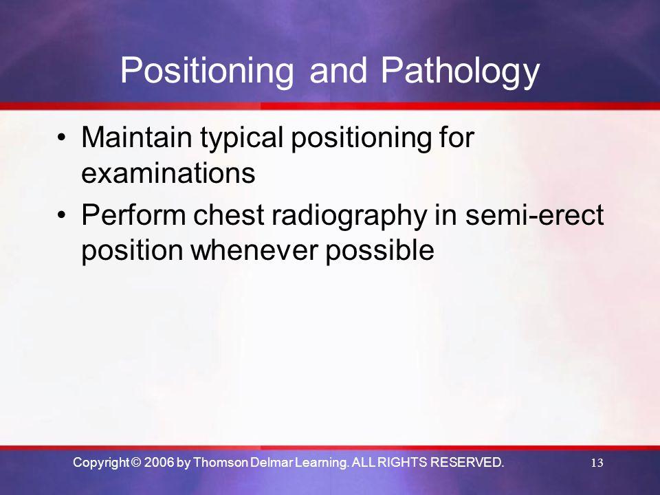 Positioning and Pathology
