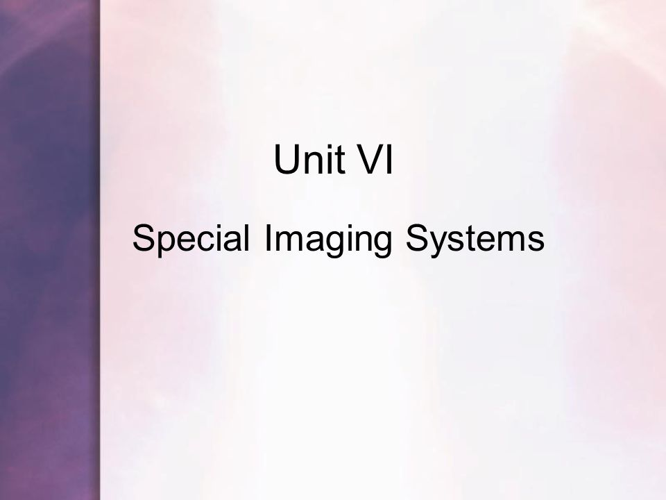 Special Imaging Systems