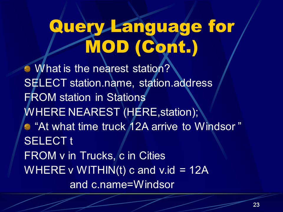 Query Language for MOD (Cont.)