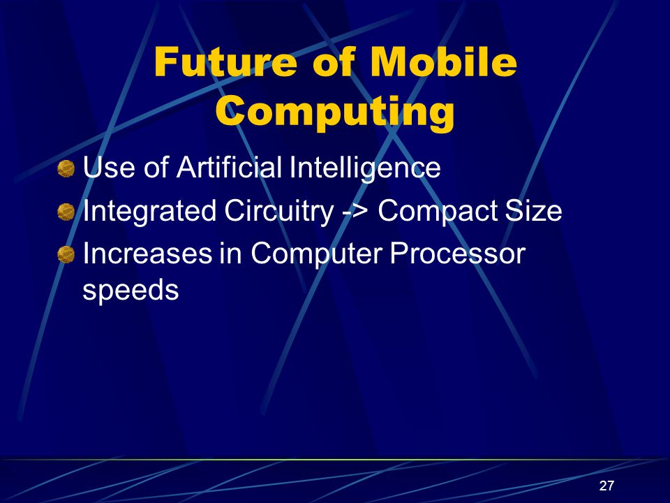 Future of Mobile Computing