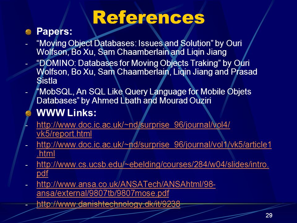 References Papers: WWW Links: