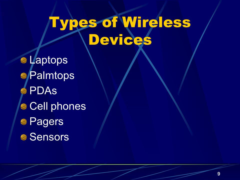 Types of Wireless Devices