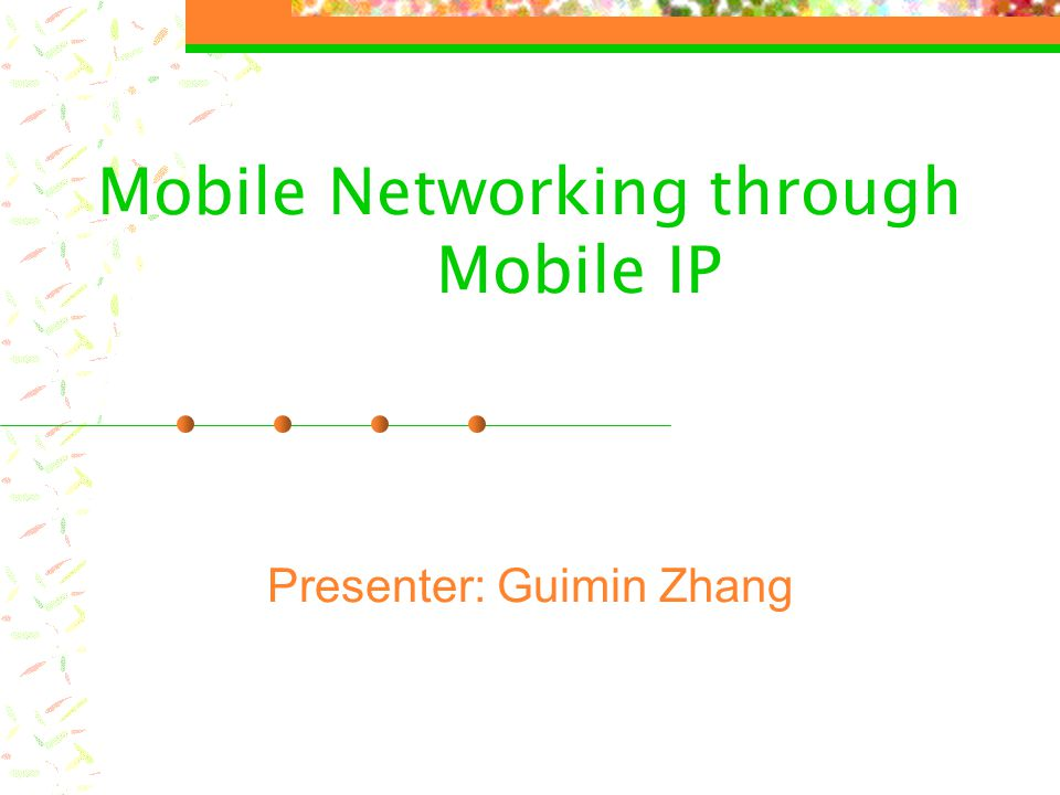 Mobile Networking through Mobile IP