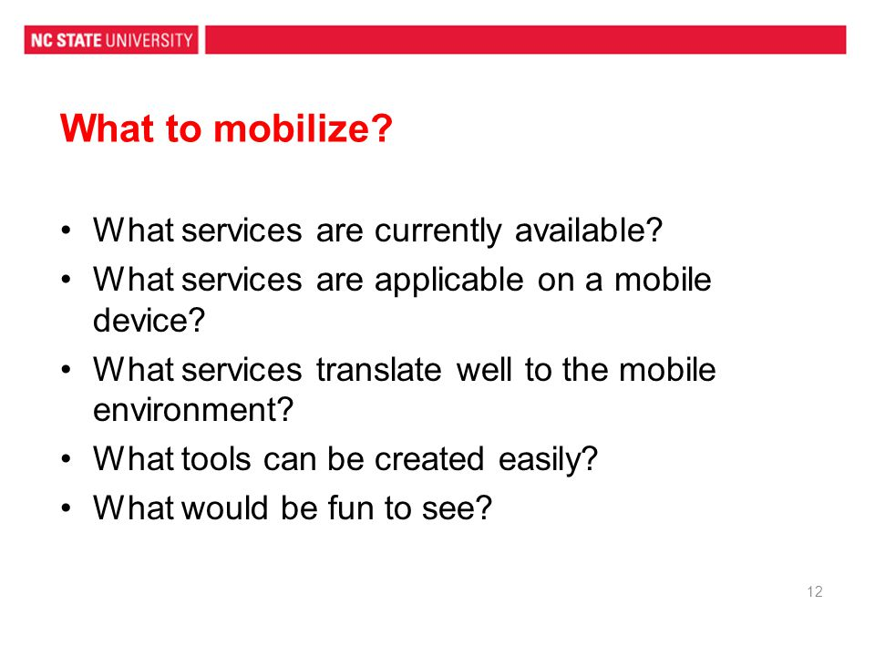 What to mobilize What services are currently available