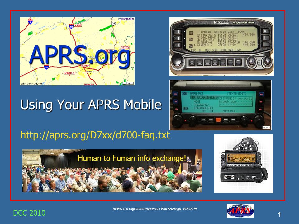 APRS.org Using Your APRS Mobile http://aprs.org/D7xx/d700-faq.txt