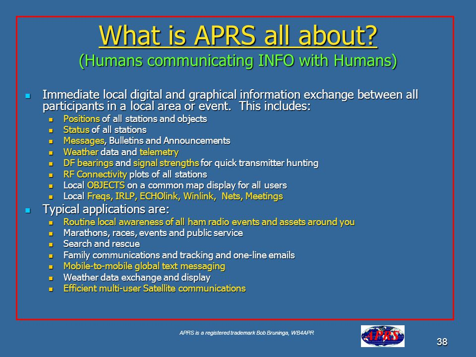 What is APRS all about (Humans communicating INFO with Humans)