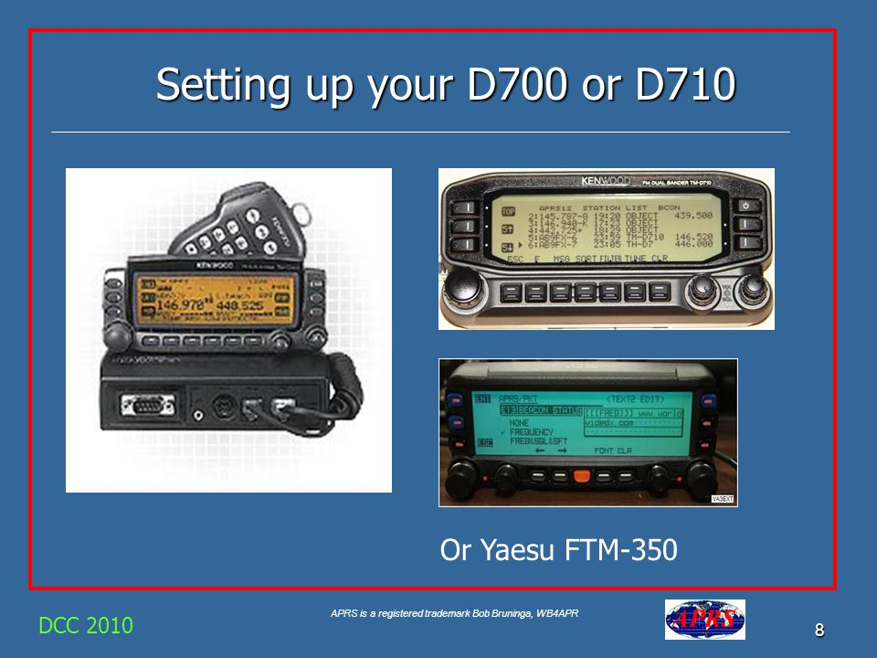 Setting up your D700 or D710 Or Yaesu FTM-350 DCC 2010