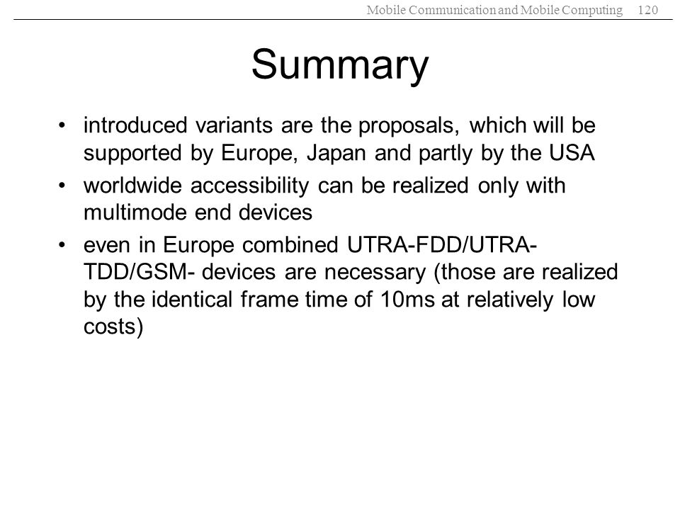 Summary introduced variants are the proposals, which will be supported by Europe, Japan and partly by the USA.