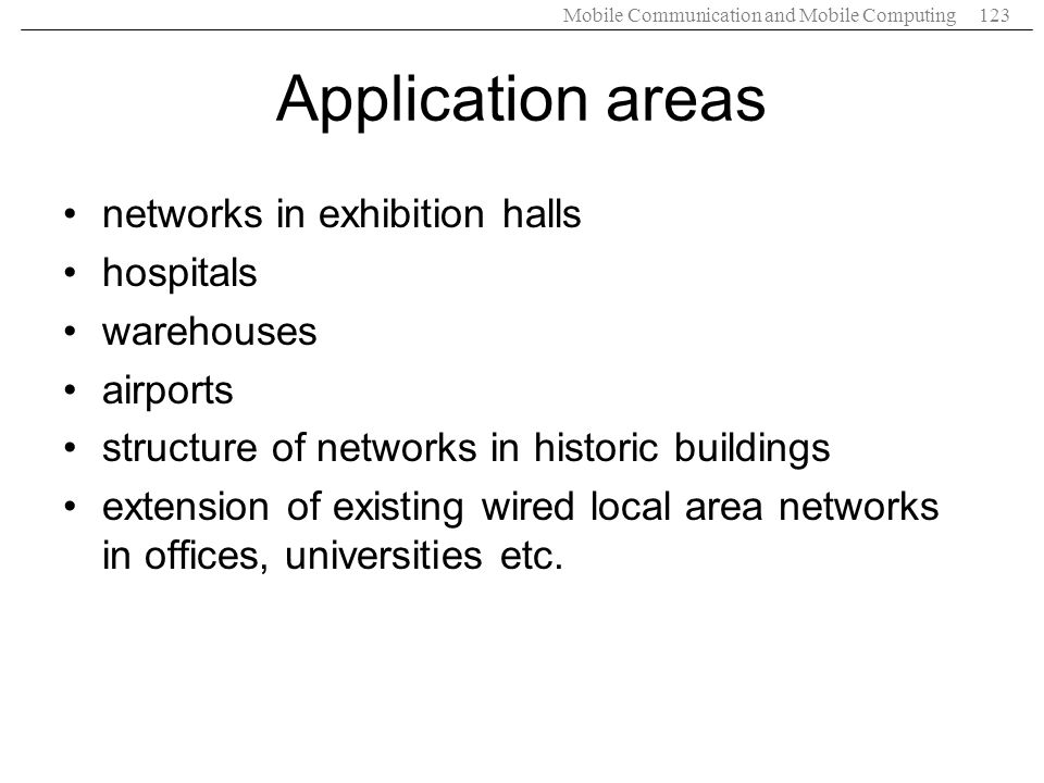 Application areas networks in exhibition halls hospitals warehouses