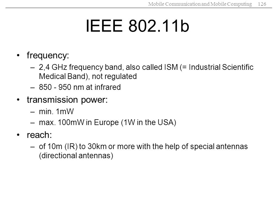 IEEE 802.11b frequency: transmission power: reach: