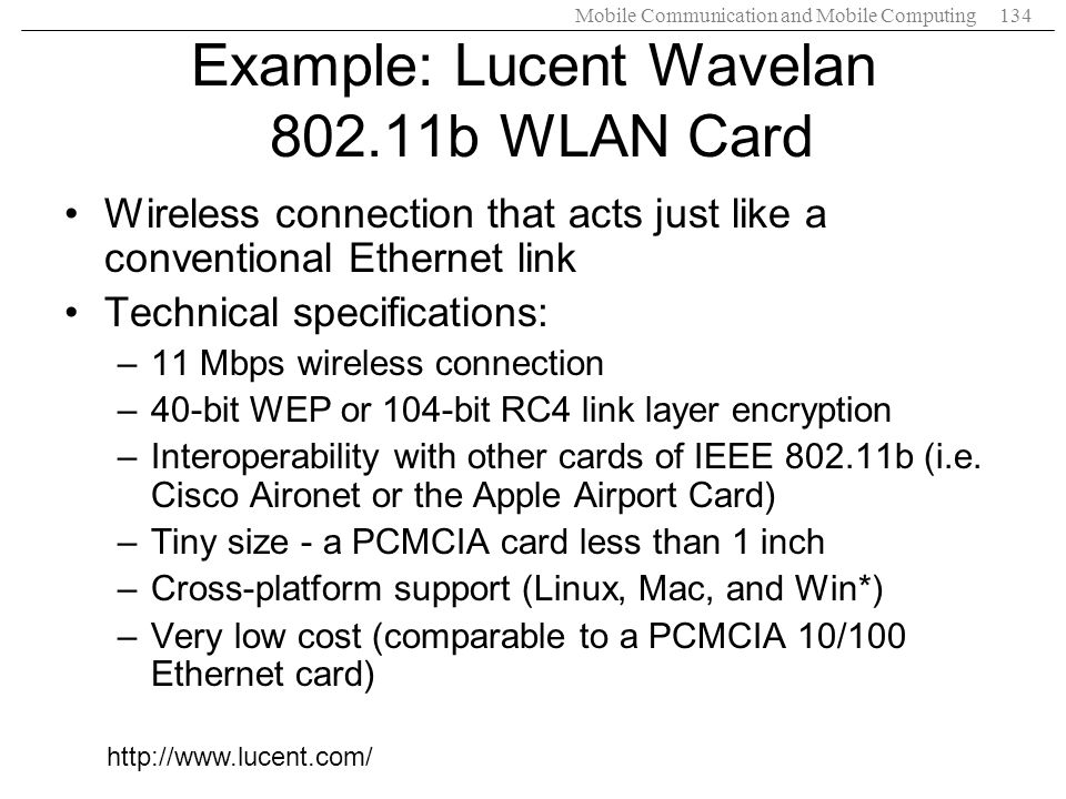 Example: Lucent Wavelan 802.11b WLAN Card