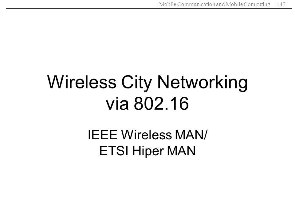 Wireless City Networking via 802.16