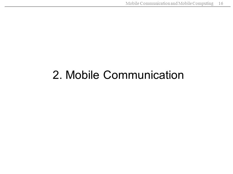 2. Mobile Communication