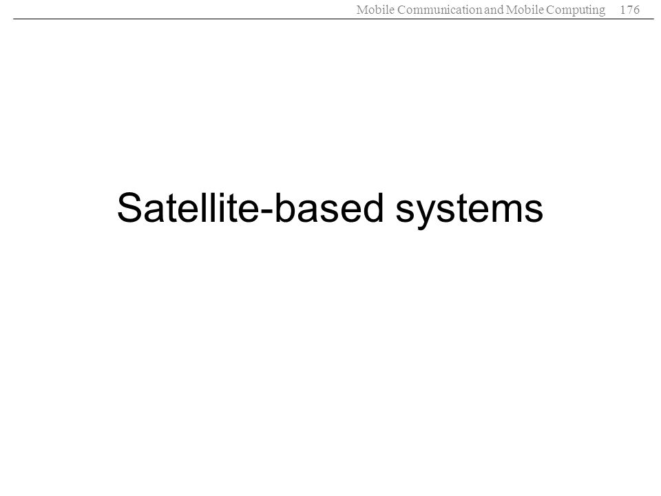 Satellite-based systems
