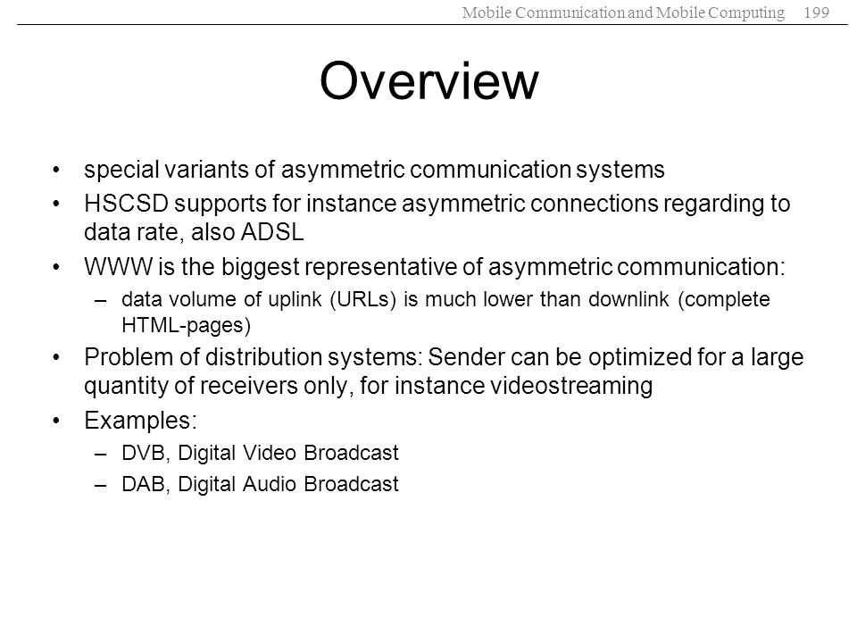 Overview special variants of asymmetric communication systems
