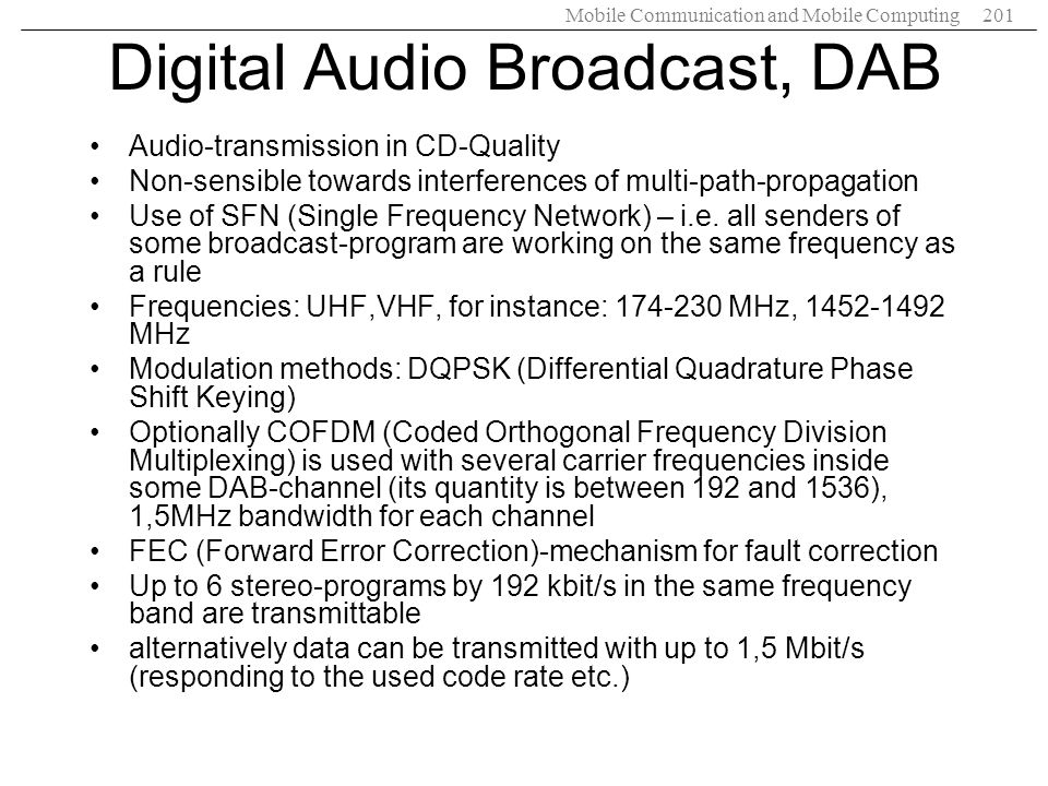 Digital Audio Broadcast, DAB