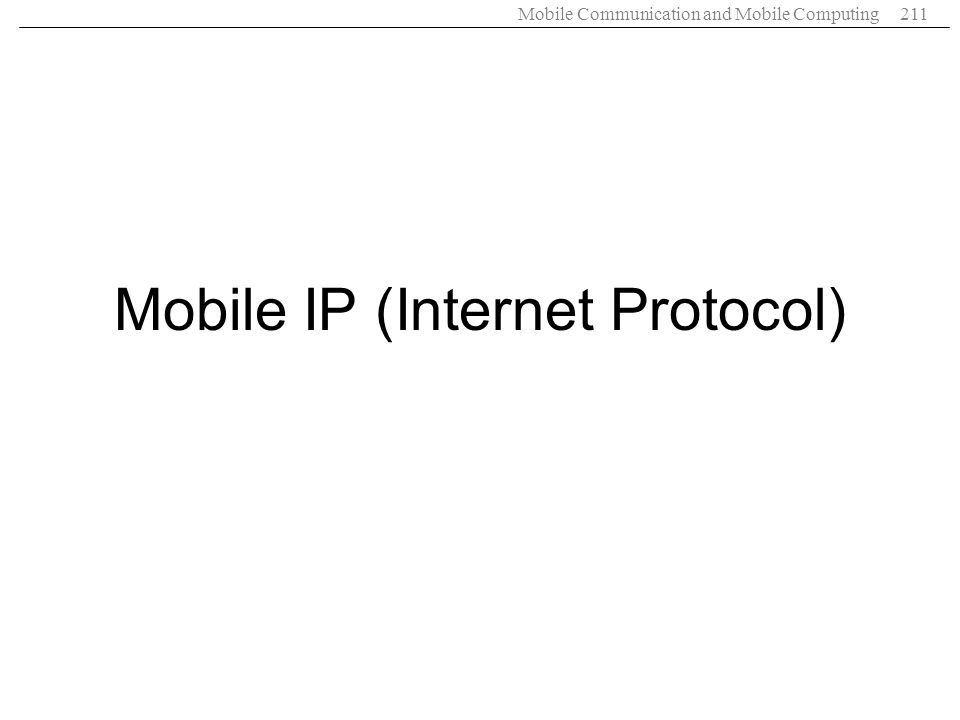 Mobile IP (Internet Protocol)