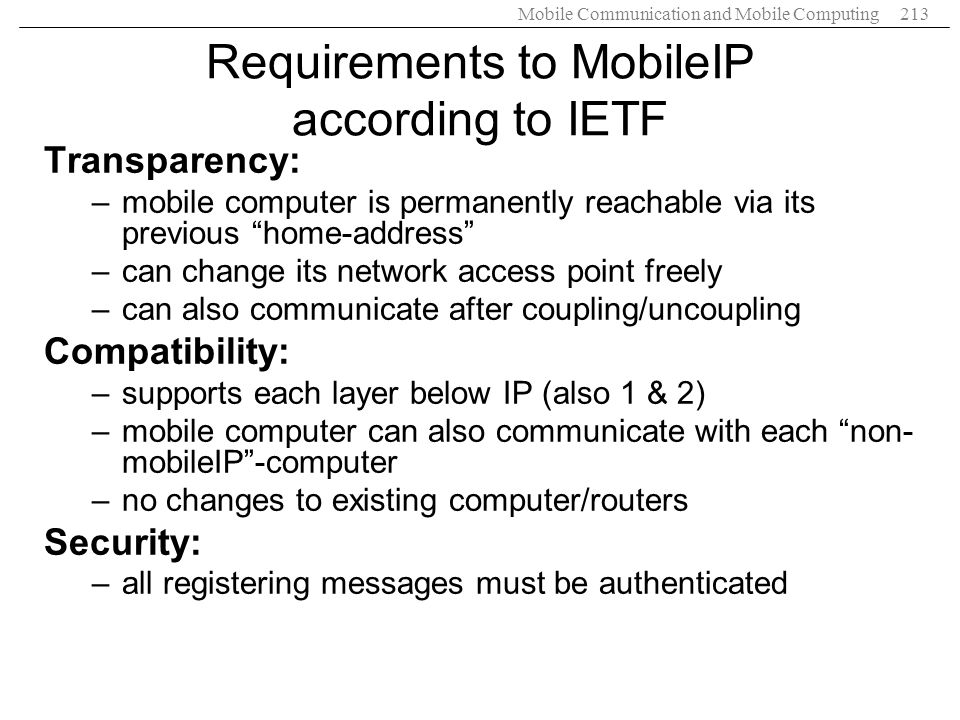 Requirements to MobileIP according to IETF