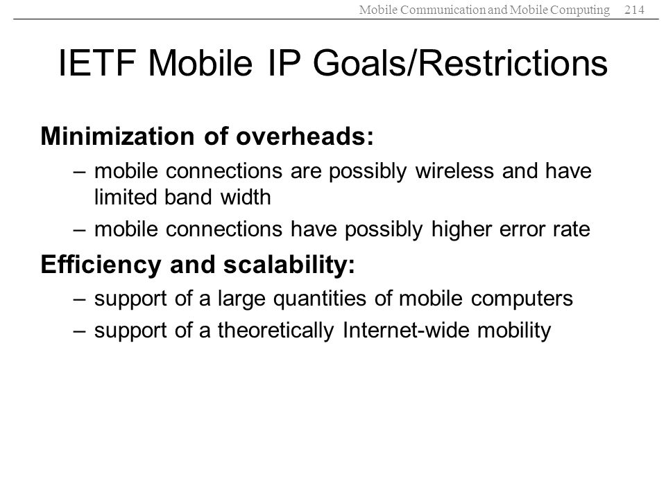 IETF Mobile IP Goals/Restrictions