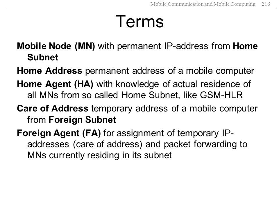 Terms Mobile Node (MN) with permanent IP-address from Home Subnet