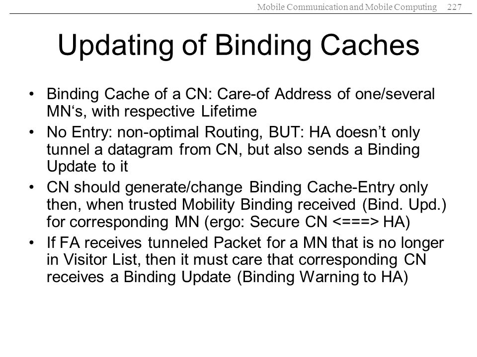 Updating of Binding Caches