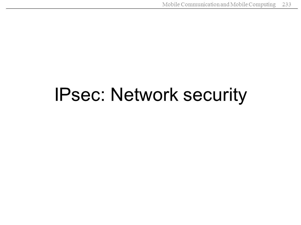 IPsec: Network security