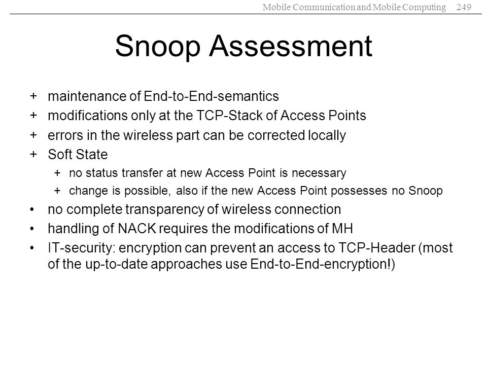 Snoop Assessment maintenance of End-to-End-semantics
