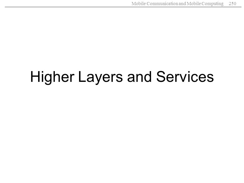 Higher Layers and Services