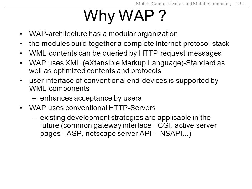 Why WAP WAP-architecture has a modular organization